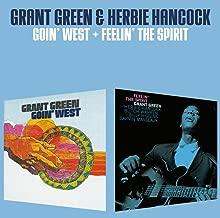 Goin West / Feelin the Spirit