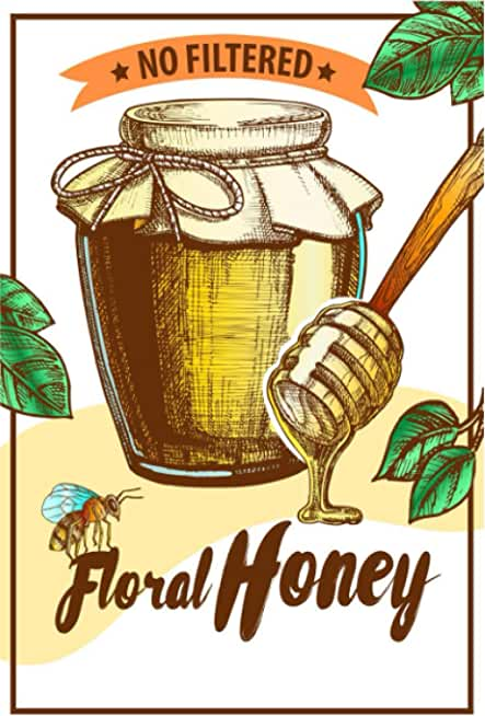 No Filtered Floral Honey: Beekeeping Logbook: Beehive inspection and maintenance log book for advanced beekeepers | The Guide To Keeping Bees And ... the Basics and Get Started With Beekeeping.