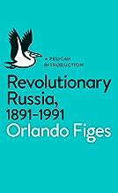 Revolutionary Russia, 1891-1991: A Pelican Introduction (Pelican Books) (English Edition)