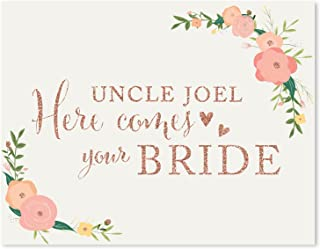 Andaz Press Personalized Wedding Party Signs, Faux Rose Gold Glitter with Florals, 8.5x11-inch, Uncle Josh, Here Comes Your Bride, Ring Bearer or Flower Girl Sign, 1-Pack, Colored Decorations, Custom