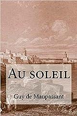 Au soleil Annoté (French Edition) Kindle Edition