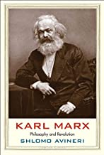 Karl Marx: Philosophy and Revolution