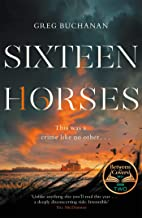 Sixteen Horses: a BBC Two Between the Covers Book Club pick