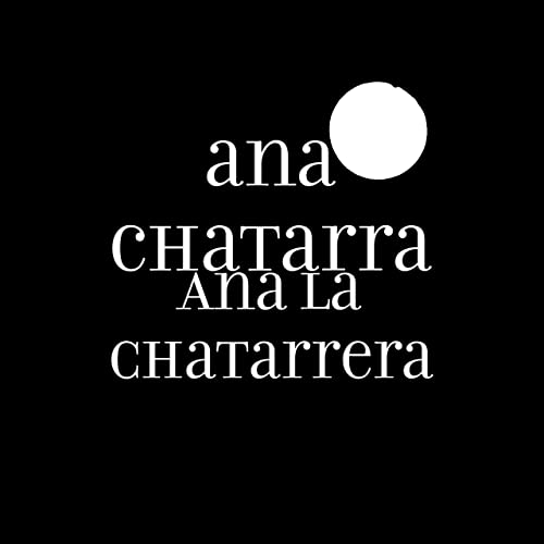 Ana La Chatarrera de ana chatarra en Amazon Music - Amazon.es