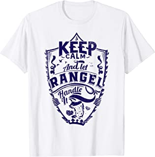 Keep calm and let Rangel shirt surname last name gift