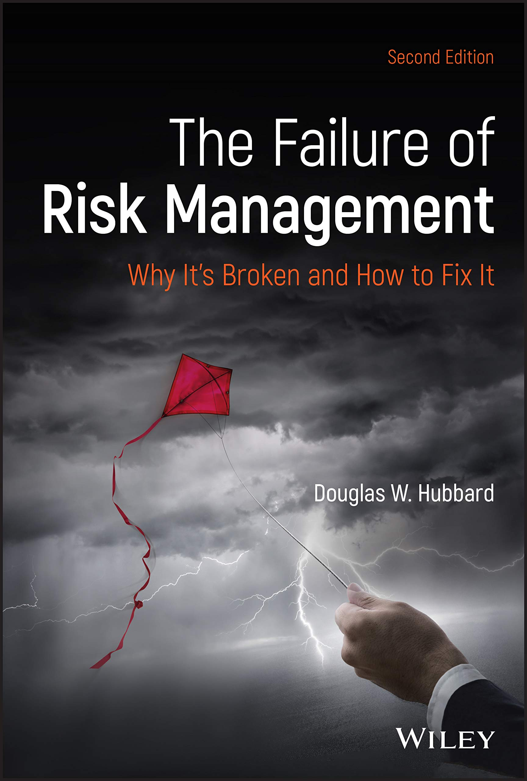 Image OfThe Failure Of Risk Management: Why It's Broken And How To Fix It