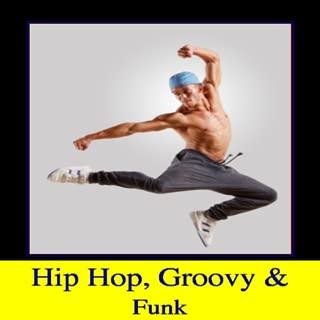 Hip Hop Groovy Funk