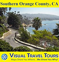 Southern Orange County, California: A Self-guided Pictorial Sightseeing Tour (Tours4Mobile, Visual Travel Tours Book 300)