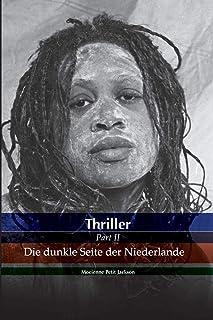 Thriller Die dunkle Seite der Niederlande