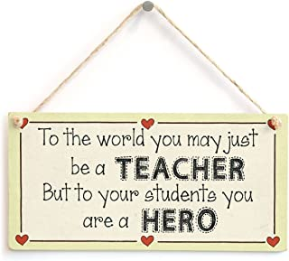 Meijiafei to The World You May just be a Teacher but to Your Students You are a Hero - Meaningful Teacher Appreciation Gift Sign from Pupils 10