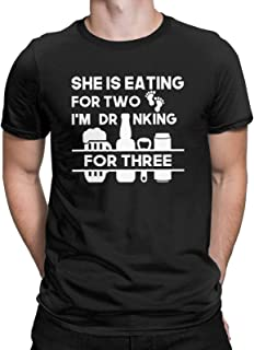 CHAMPRINT She is Eating for Two I'm Drinking for Three Funny Graphic T-Shirt Pregnant New Dad Father Tops Tees for Men