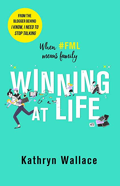 Winning at Life: The perfect pick-me-up for exhausted parents after the longest summer on earth (English Edition)