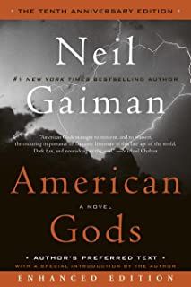 American Gods: The Tenth Anniversary Edition (Enhanced Edition): A Novel
