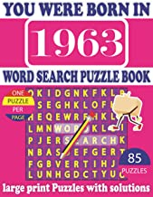 You Were Born In 1963 : Word Search Puzzle Book: Get Stress-Free With Hours Of Fun Games For Seniors Adults And More With ...