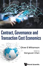 Contract, Governance and Transaction Cost Economics