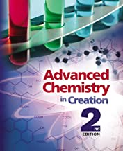 Advanced Chemistry in Creation 2nd Edition, Textbook