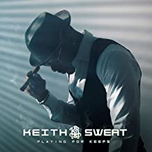 playing for keeps keith sweat