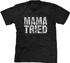 Blittzen Mens T-Shirt Mama Tried