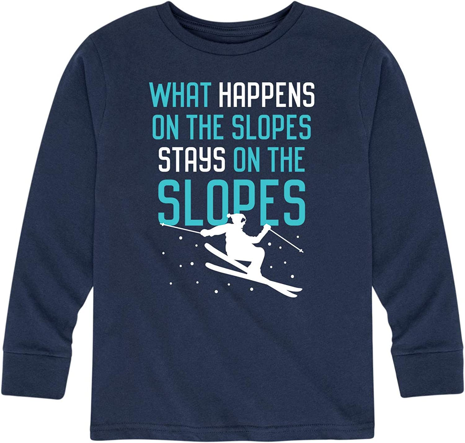 What Happens On The Slopes-Toddler and Youth Long Sleeve T-Shirt