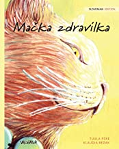 Mačka zdravilka: Slovenian Edition of The Healer Cat