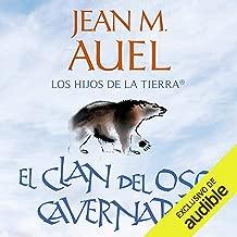 El clan del oso cavernario (Narración em Castellano) [The Clan of the Cave Bear (Narration in Spanish)]