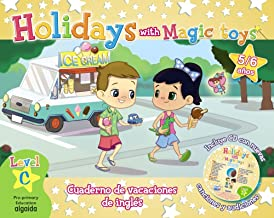 Holidays with magic toys : level C : 5 años : educación infantil : vacaciones del alumno