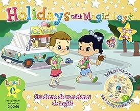 Holidays with magic toys : level C : 5 años : educación infantil : vacaciones del alumno