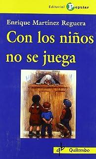 Con los niños no se juega (Quilombo)
