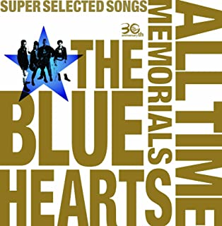 THE BLUE HEARTS 30th ANNIVERSARY ALL TIME MEMORIALS ~SUPER SELECTED SONGS~【CD2枚組通常盤】...