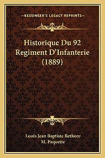 Historique Du 92 Regiment D'Infanterie (1889)