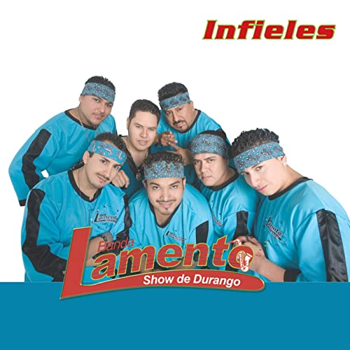 Infieles by Banda Lamento Show De Durango on Amazon Music - Amazon com