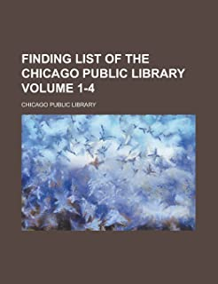 Finding List of the Chicago Public Library Volume 1-4