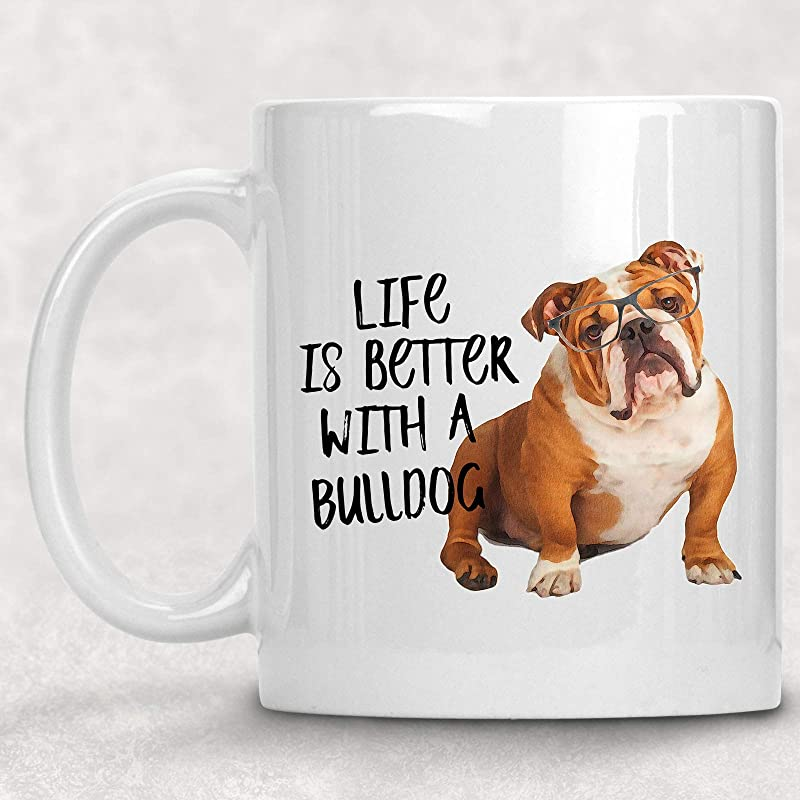 Life Is Better With A Bulldog Watercolor Mug Dog Lover Coffee Cup