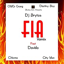 Fia (feat. Davido, Chioma, City Man, OMG Gang, Destiny Boy) [Remix]