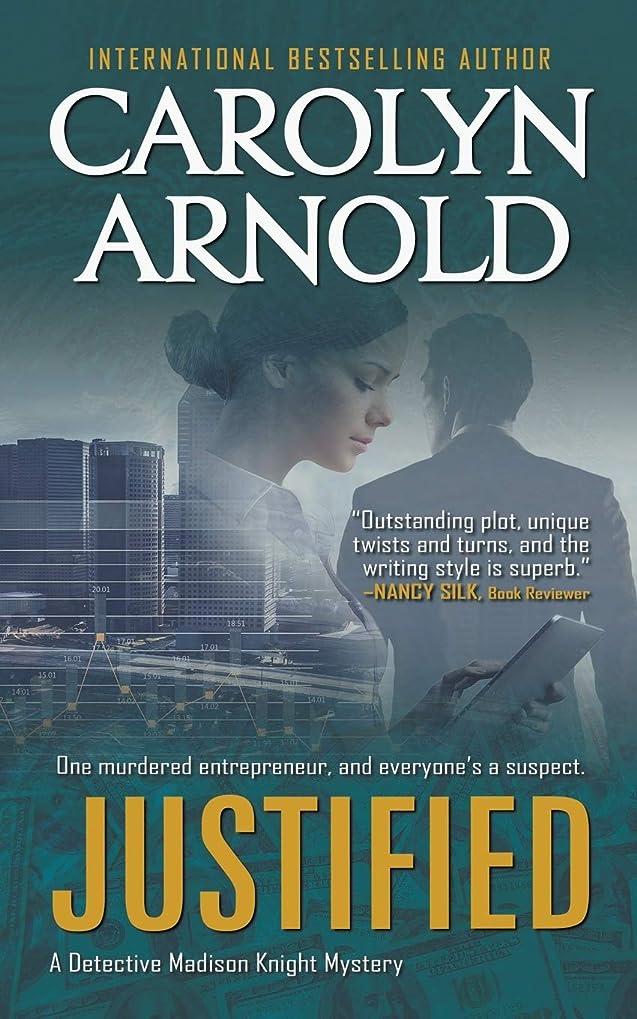 詐欺ブースト豊かなJustified (Detective Madison Knight Series)