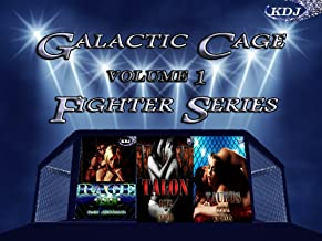 Galactic Cage Fighter Series Volume 1 (Galactic Cage Fighter Series Box-Set)