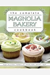 The Complete Magnolia Bakery Cookbook: Recipes from the World-Famous Bakery and Allysa To Kindle Edition