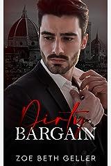 Dirty Bargain:A Dark Mafia Romance: (Micheli Mafia) Book 3 (Dirty: A Dark Mafia Romance Series) Kindle Edition