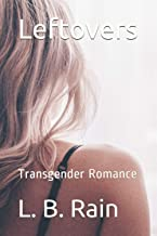Leftovers: Transgender Romance