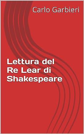 Lettura del Re Lear di Shakespeare