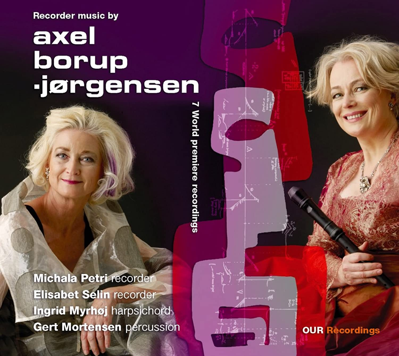 アクセル?ボルプ?イェルゲンセン:リコーダー作品集(Recorder Music By Axel Borup-Jorgensen)