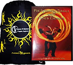 Poi Spinning Basics with Pele's Element DVD - POI Spinning DVD + Bag! Great Practice And Fire Poi Instructional, Inspirational DVD
