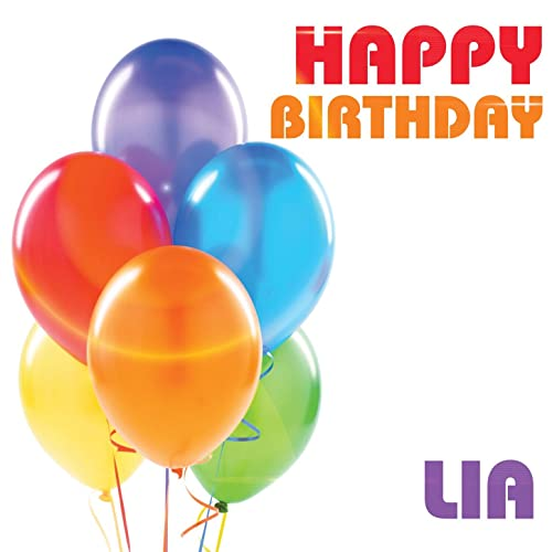 Happy Birthday Lia Von The Birthday Crew Bei Amazon Music