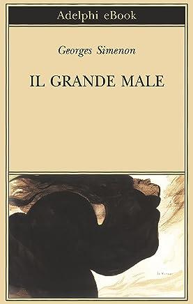Il grande male (Biblioteca Adelphi Vol. 637)