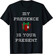 my presence is your present t shirt