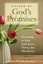 Guided by God's Promises: Listening to God with Love, Trust, and Obedience (English Edition)