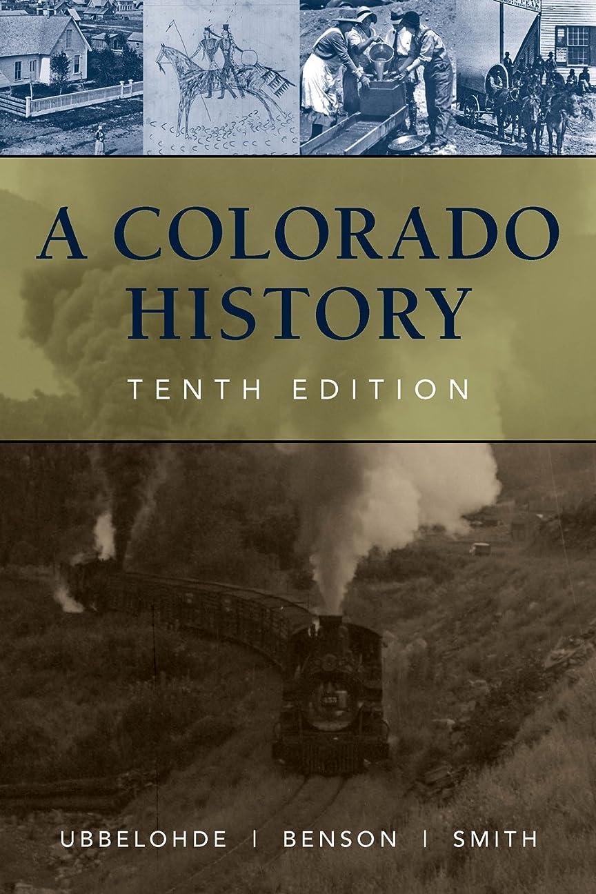 不幸くるみ有利A Colorado History, 10th Edition (The Pruett Series) (English Edition)
