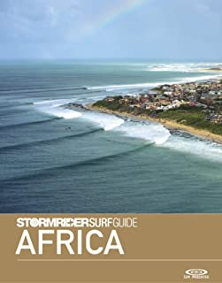 The Stormrider Surf Guide Africa: Surfing in Morocco, Western Sahara, Senegal, Cape Verde, Liberia, Ivory Coast, Ghana, Sao Tome, Gabon, Angola, Namibia, ... Kenya and More (Stormrider Surfing Guides)