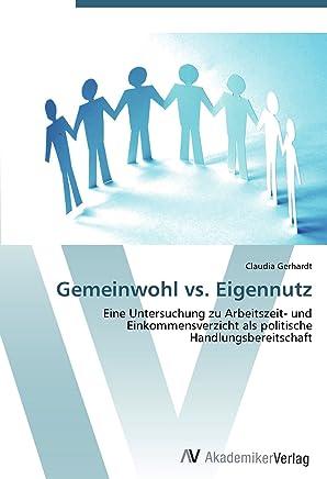 Gemeinwohl vs. Eigennutz: Eine Untersuchung zu Arbeitszeit- und Einkommensverzicht als politische Handlungsbereitschaft