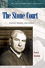 The Stone Court: Justices, Rulings, and Legacy (ABC-CLIO Supreme Court Handbooks)